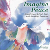 Dean Evenson and Singh Kaur and Soundings Ensemble - Imagine Peace