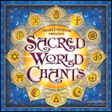 Sacred World Chants - Soundings of the Planet