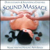Sound Massage by Dean Evenson & Soundings Ensemble