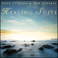 Healing Suite by Dean Evenson & Tom Barabas