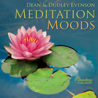 Meditation Moods by Dean & Dudley Evenson
