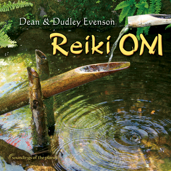 Reiki Om by Dean and Dudley Evenson