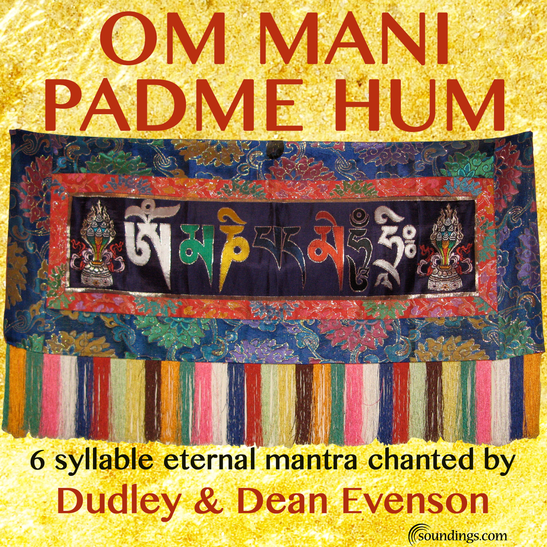 b8f5b315971ba OM Mani Padme Hum - Soundings of the Planet: Instrumental New Age ...